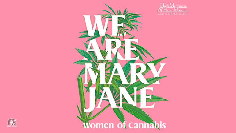 We are Mary Jane la exposición del Marihuana, Hash and Hemp Museum aterriza en Barcelona.